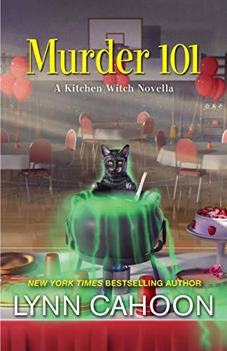 Murder 101 (Kitchen Witch Mysteries) by [Lynn Cahoon]