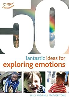 50 Fantastic ideas for Exploring Emotions