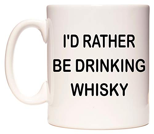 WeDoMugs I'd Rather BE Drinking Whisky Becher
