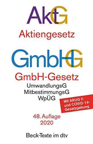 Aktiengesetz · GmbH-Gesetz: mit Umwandlungsgesetz, Wertpapiererwerbs- und Übernahmegesetz, Mitbestimmungsgesetzen und Deutschem Corporate Governance Kodex (Beck-Texte im dtv)