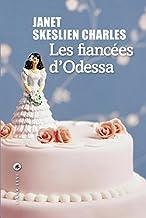 Les fiancées d'Odessa (LITTERATUR) (French Edition)