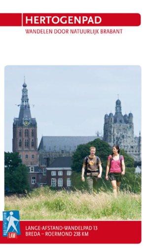 Hertogenpad: wandelen door natuurlijk Brabant (LAW, LAW 13)
