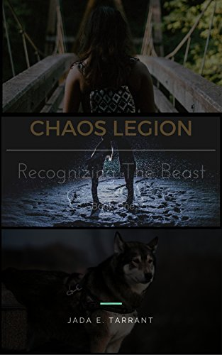 Chaos Legion : Recognizing The Beast (English Edition)