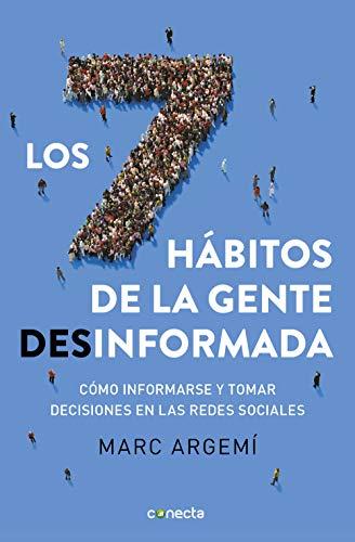 Los siete hábitos de la gente desinformada: Cómo