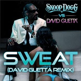 sweat (snoop dogg vs. david guetta) [david guetta
