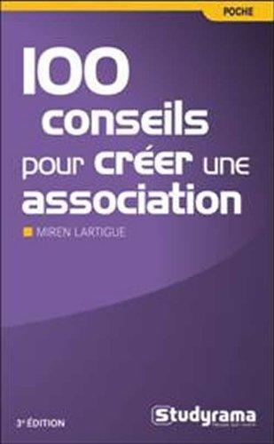 100 conseils pour créer une association
