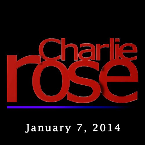 Charlie Rose: Eric Kandel, James Gorman, Stephen Frears, and Alexis Ohanian, January 7, 2014 audiobook cover art