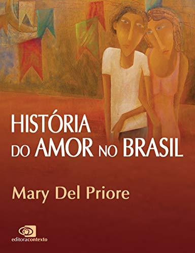 História do amor no Brasil