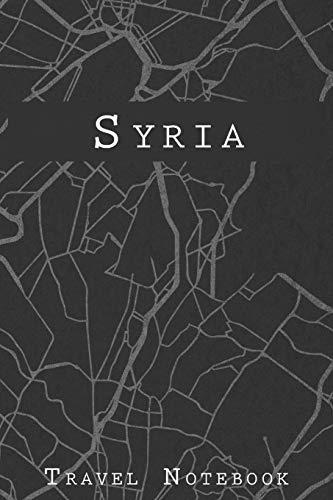 Syria Travel Notebook: 6x9 Travel Journal with prompts and Checklists perfect gift for your Trip to Syria for every Traveler [Lingua Inglese]