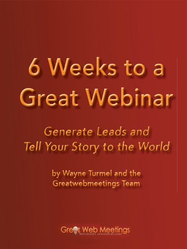 6 Weeks to a Great Webinar (English Edition) (Formato Kindle)