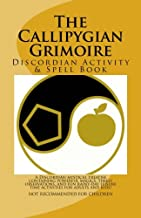 The Callipygian Grimoire: A Discordian Activity and Spell Book