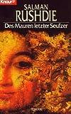 DES Maurern Letzter Seufzer - Droemersche Verlagsanstalt Th. Knaur Nachf. GmbH & Co
