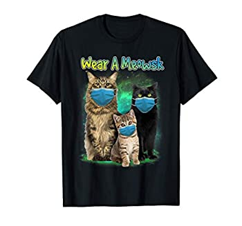 Wear A Meowsk Cat Face Mask Funny Kitty Meow Cats Lover T-Shirt