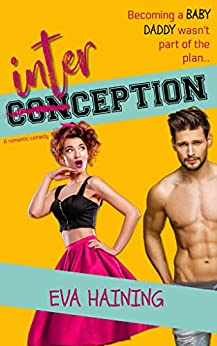 Interception: A sports romantic comedy (Hall of Fame) by [Eva Haining]