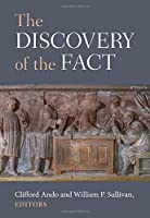 The Discovery of the Fact (Law and Society in the Ancient World)