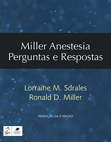 Miller - Anestesia Perguntas e Respostas