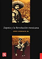 Zapata y la Revolución mexicana/ Zapata and the Mexican Revolution (Historia)