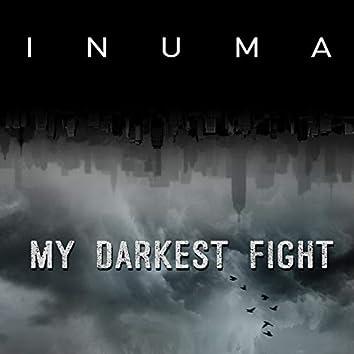 My Darkest Fight