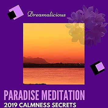 Paradise Meditation - 2019 Calmness Secrets