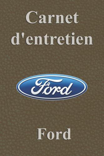 Carnet d'entretien Ford: Carnet entretien voiture avec pages préfabriquées, Carnet entretien Renault, Entretien auto, Carnet voiture livret voiture