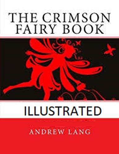 The Crimson Fairy Book Illustrated (English Edition)