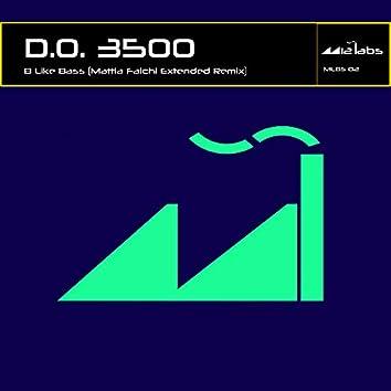 B Like Bass (Mattia Falchi Extended Remix)