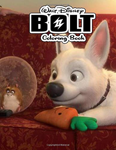 Bolt Coloring Book: A Perfect Gift For Kids And Adults. Great Quality Coloring Book. Bolt Coloring Book With Over 50 High Quality Images.