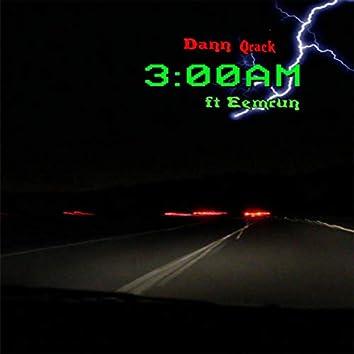 3:00AM