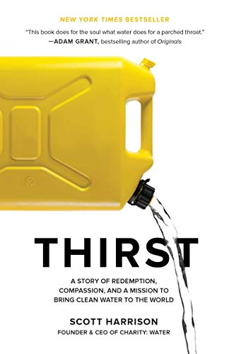 Image of Thirst: A Story of Redemption, Compassion, and a Mission to Bring Clean Water to the World