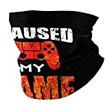 I Paused My Game to Be Here Unisex multifunctional seamless neck scarf headscarf face mask mask dustproof and sunscreen soft...