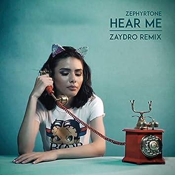 Hear Me (Zaydro Remix)