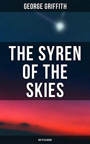 The Syren of the Skies (Sci-Fi Classic) (English Edition)
