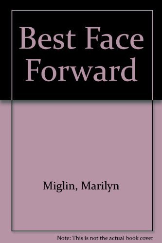 Best Face Forward