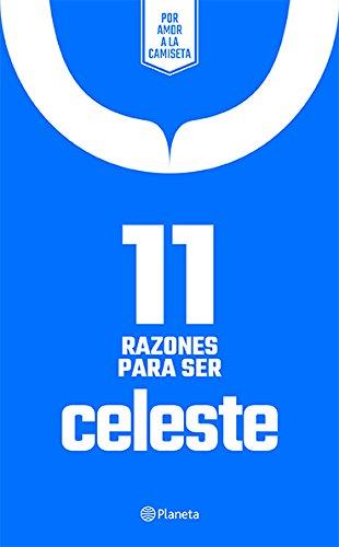11 razones para ser celeste (Spanish Edition)
