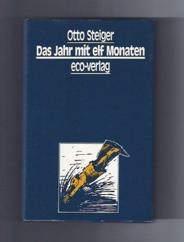 Gesammelte Werke / Das Jahr mit elf Monaten: Roman: BD 3
