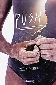 Push par Annelise Heurtier