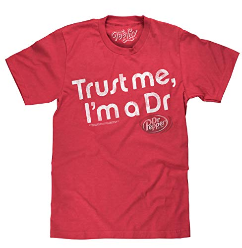 Tee Luv Dr Pepper Shirt Trust Me I'm A Dr - Retro Dr Pepper Graphic Tee Shirt (Large) Red Heather