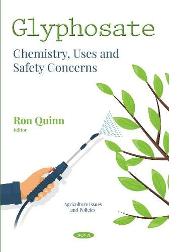 Glyphosate: Chemistry, Uses and Safety Concerns