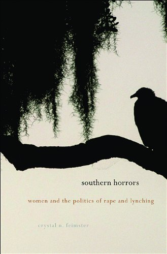 Southern Horrors: Women and the Politics of Rape and Lynching