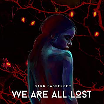 We Are All Lost