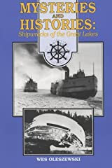 Mysteries and Histories: Shipwrecks of the Great Lakes Paperback