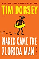 Naked Came the Florida Man: A Novel (Serge Storms, 23)