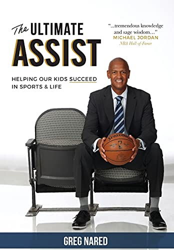 The Ultimate Assist: Helping our Kids Succeed in Sports and Life (English Edition)