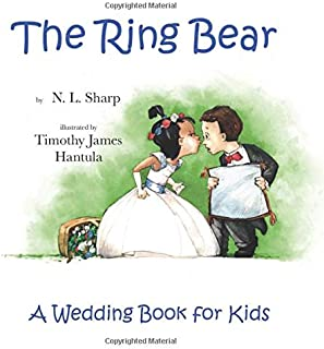 The Ring Bear: A Wedding Book for Kids