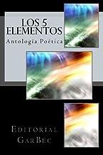 Los 5 Elementos: Antologia Poetica