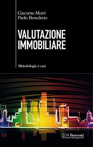 Valutazione immobiliare: Metodologie e casi
