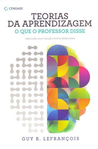 Teorias da aprendizagem: o que o professor disse