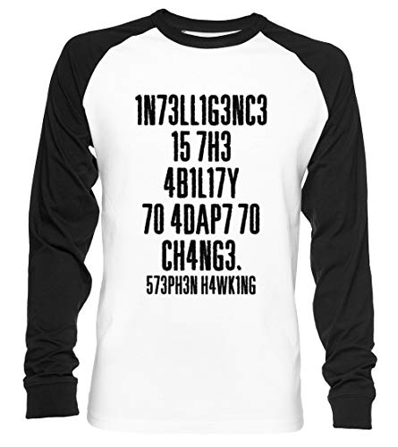 Intelligence Is The Ability To Adapt To Change Unisex Camiseta De Béisbol Manga Larga Hombre Mujer Blanca Negra