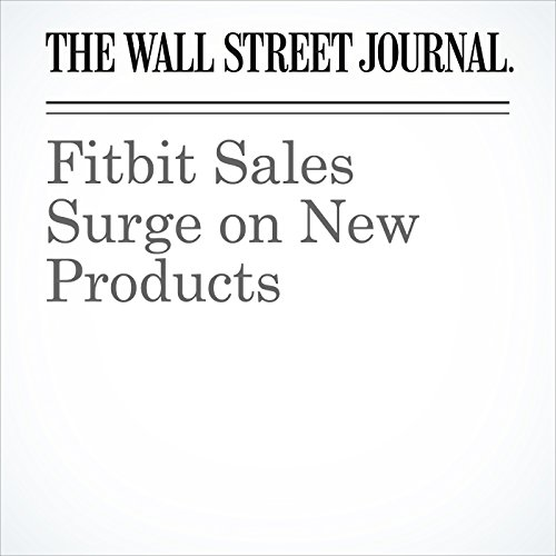 Fitbit Sales Surge on New Products cover art