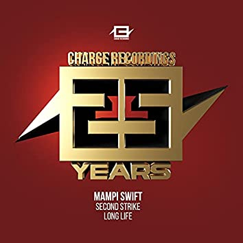 25 years of Charge - 2nd Strike / Long Life